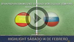 SPAIN PREPARATION MATCHES TO HOCKEY WORLD LEAGUE TERRASSA 14th FEBRUARY 2015