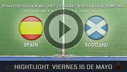 SPAIN PREPARATION MATCHES TO HOCKEY WORLD LEAGUE BARCELONA 16 MAYO 2015